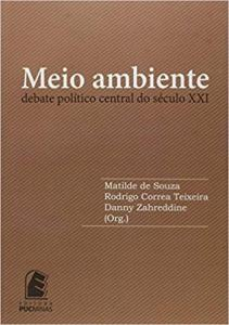MEIO AMBIENTE: DEBATE POLITICO CENTRAL DO SECULO XXI