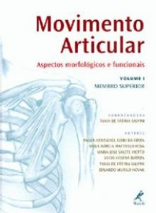 MOVIMENTO ARTICULAR, VOL. 1: MEMBRO SUPERIOR