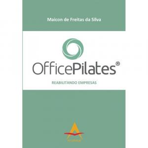 OFFICEPILATES - REABILITANDO EMPRESAS